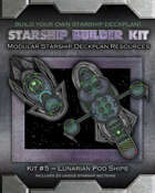 Starship Builder Kit: #5 - Lunarian Pod Ships