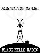 Black Hills Radio - Orientation Manual