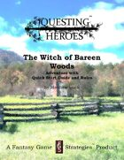 Questing Heroes Witch of Bareen Woods