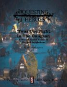 Questing Heroes 'Twas One Night In The Dungeon
