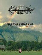 Questing Heroes One Wish Upon A Coin