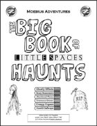 Big Book of Little Spaces: Haunts