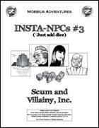 Insta-NPCs #3: Scum and Villainy, Inc.
