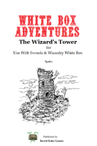 White Box Adventures: The Wizard's Tower [Swords & Wizardry]