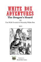 White Box Adventures: The Dragon's Hoard [Swords & Wizardry]