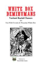 White Box Demihumans [Swords & Wizardry]