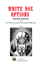 White Box Options: Psychic Talents [Swords & Wizardry]