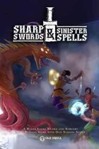 Sharp Swords & Sinister Spells