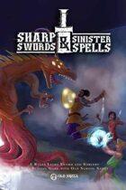 Sharp Swords & Sinister Spells