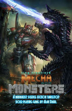 Tiny Frontiers: Mecha and Monsters