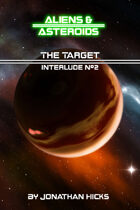 Interlude #2: The Target
