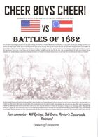 Cheer Boys Cheer: Battles of 1862
