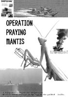 Shipwreck Scenario 02 - Operation Praying Mantis