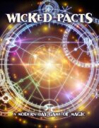 Wicked Pacts- A Modern Day Game of Magic
