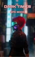 Dark Times NPC Book
