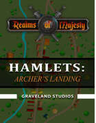 Hamlets: Archer's Landing