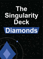The Singularity Deck - Diamonds Suit