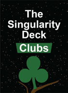 The Singularity Deck - Clubs Suit