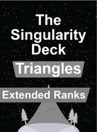 The Singularity Deck - Triangles Extended Ranks