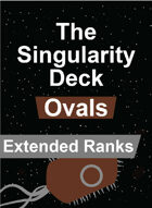 The Singularity Deck - Ovals Extended Ranks
