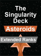 The Singularity Deck - Asteroids Extended Ranks