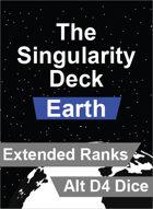 The Singularity Deck - Earth Extended Ranks (Alt D4 Version)
