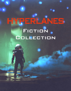 HYPERLANES Fiction Collection