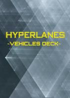 HYPERLANES Vehicles Deck