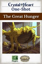 The Great Hunger - A Crystal Heart One-shot