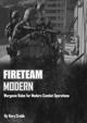 Fireteam:Modern - Modern Miniature Wargame Rules