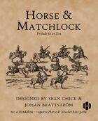 Horse & Matchlock