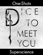 Dice To Meet You One-Shot 07 - The Specialist