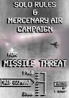 Missile Threat Solo Rules & Mercenary Air Campaign