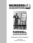 Murders & Acquisitions Adventure - Farewell, George Bertram
