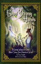Good Strong Hands