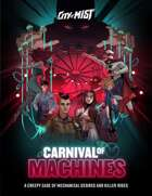 City of Mist Case: Carnival of Machines