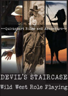 Devil's Staircase Wild West Role Playing Quickstart