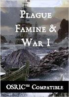 Plague, Famine & War 1 - OSRIC Compatible