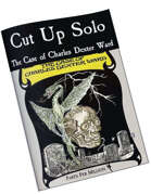 Cut Up Solo - The Case of Charles Dexter Ward