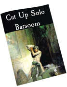 Cut Up Solo - Barsoom