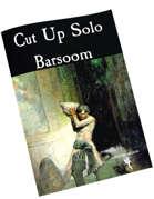 Cut Up Solo - Barsoom