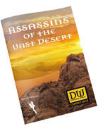Assassins of the Vast Desert - DW Compatible