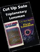 Cut Up Solo - Triplanetary Lensman