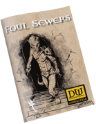 Foul Sewers - DW Compatible