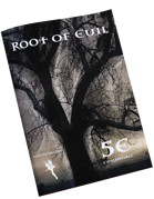 Root of Evil - 5e Compatible