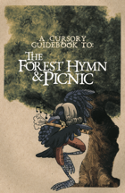 A Cursory Guidebook To The Forest Hymn & Picnic