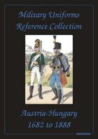 Austria-Hungary Military Uniforms Reference Collection