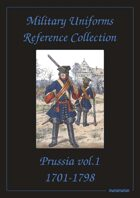 Prussia (Volume One) Military Uniforms Reference Collection