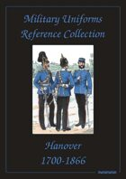 Hanover, Hessen and Saxony Military Uniforms Reference Collection