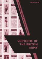 Uniforms Of The British Army (C19th) Collectable Cards Image Collection